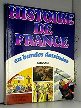 Hardcover Histoire de France en bandes dessine´es (French Edition) [French] Book