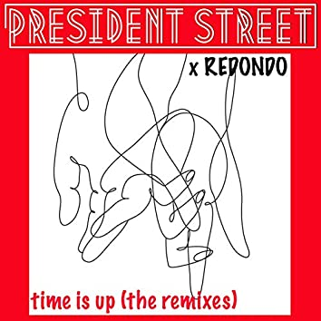 Time Is Up - Redondo Remix