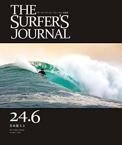 THE SURFER'S JOURNAL 24.6 (ザ・サーファーズ・ジャーナル) 日本版 5.6号の詳細を見る