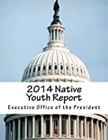 2014 Native Youth Report 1508695717 Book Cover
