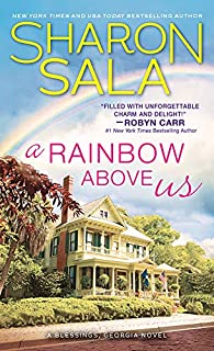 A Rainbow Above Us (Blessings, Georgia Book 8)