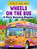 Wheels on the Bus & More Nursery Rhymes - Little...
