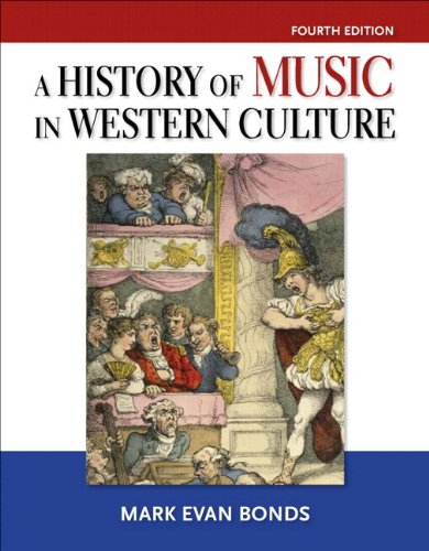 History of Music in Western Culture, A, Plus MyLab Search - Access Card Package (4th Edition)