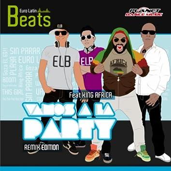 Vamos A La Party (Remix Edition)