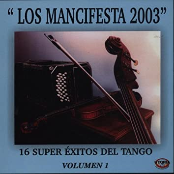 Los Mancifesta 2003