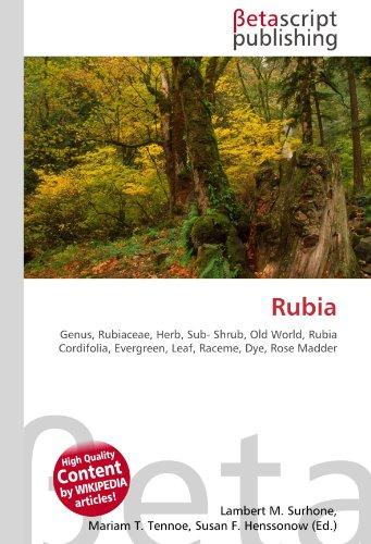 Rubia: Genus, Rubiaceae, Herb, Sub- Shrub, Old World, Rubia Cordifolia, Evergreen, Leaf, Raceme, Dye, Rose Madder