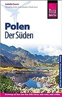 Reise Know-How Reisefuehrer Polen - der Sueden: Unterwegs mit Reise Know-How: Mehr wissen, mehr sehen, mehr erleben