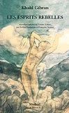 Les esprits rebelles - Nouvelles traduites par Evelyne Larguèche et Françoise Neyrod - Actes Sud - 01/01/2000