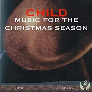 Child: Music for the Christmas Season