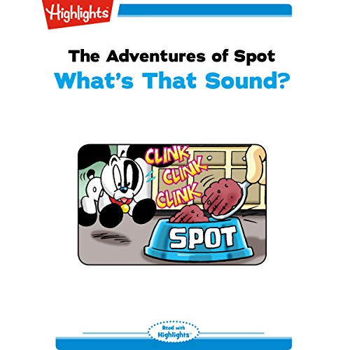 The Adventures of Spot: What's That Sound copertina