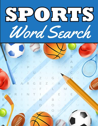 Sports Word Search: Baseball, Basketball, Hockey, Soccer, Football Puzzle Book | Gifts for Sport Fanatics