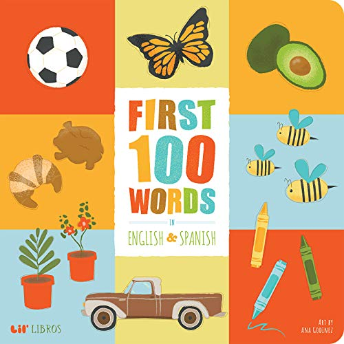 First 100 Words in English and Spanish (English and Spanish Edition)