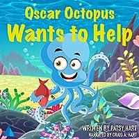 Oscar Octopus Wants to Help