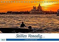 Stilles Venedig wenn es Nacht wird (Tischkalender 2022 DIN A5 quer): Naechtliche Ansichten einer Stadt voller Romantik und Stille (Monatskalender, 14 Seiten )
