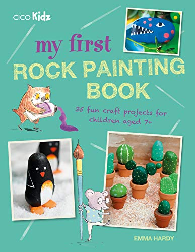 My First Rock Painting Book: 35 ...
