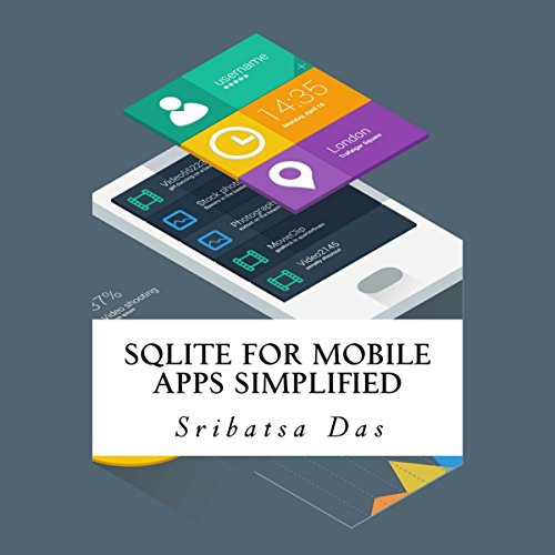 SQLite for Mobile Apps Simplified audiobook cover art