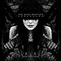 Horehound by The Dead Weather (2009-07-14)