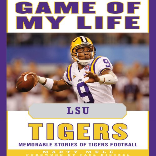 Game of My Life - LSU Tigers audiobook cover art