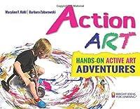 Action ART: HANDS-ON ACTIVE ART ADVENTURES (Bright Ideas for Learning (TM)) by MaryAnn F. Kohl Barbara Zaborowski(2015-06-09)