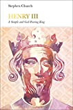 Henry III (Penguin Monarchs): A Simple and God-Fearing King - Stephen Church