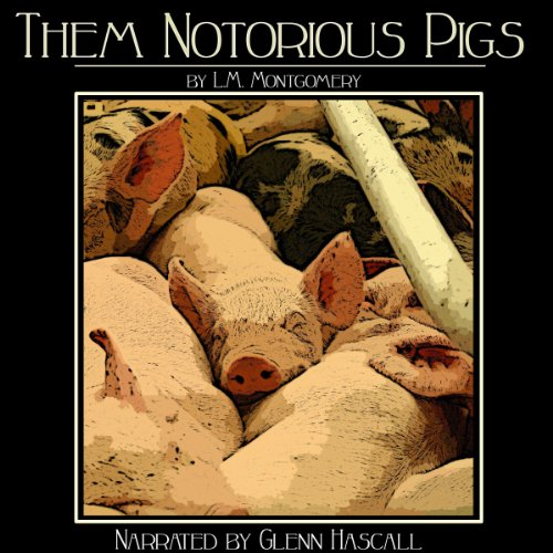 Them Notorious Pigs cover art