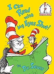 I Can Read With My Eyes Shut! (Beginner Books) (0000394839125): Dr. Seuss