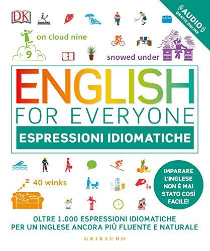 English for Everyone. Espressioni Idiomatiche