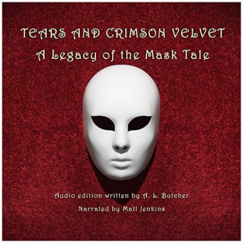 Tears and Crimson Velvet Audiobook By A. L. Butcher cover art