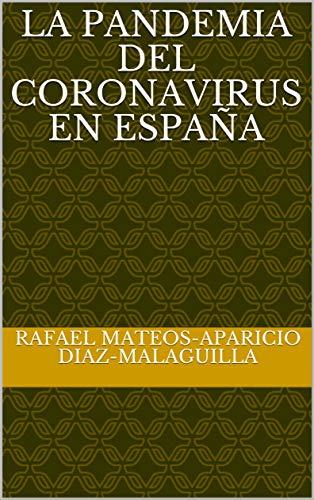 La pandemia del coronavirus en España