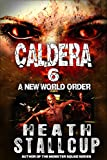 Caldera 6: New World Order