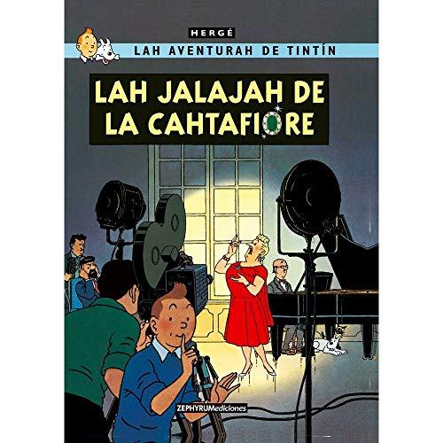 Lah jalajah de la Cahtafiore: 1 (Lah aventurah de Tintín)