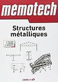 Memotech Structures métalliques - (Du CAP au BTS filières structures Métalliques) Ingénieurs, architectes