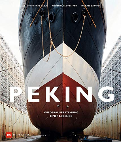 Segelschiff Peking: Wiederauferstehung einer Legende