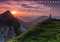 Berge im Licht der Sonne (Tischkalender 2022 DIN A5 quer): Erleben Sie mit mir magische Momente und lassen Sie sich vom Licht der auf- und untergehenden Sonne verzaubern (Monatskalender, 14 Seiten )