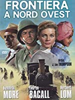 Frontiera A Nord Ovest [Italian Edition]