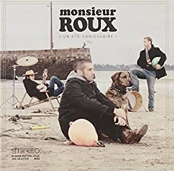 Un Ete Caniculaire by MONSIEUR ROUX (2009-06-25?