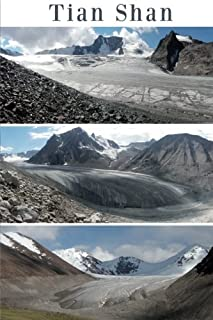 Tian Shan: Glaciers of Central Asia