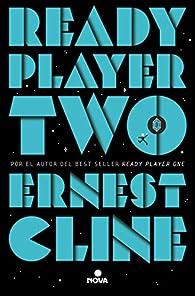 Ready Player Two par Ernest Cline