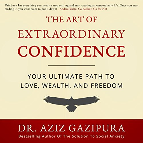 The Art of Extraordinary Confidence cover art