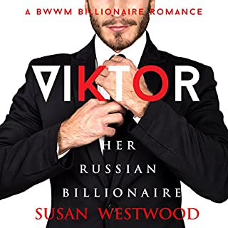 Viktor, Her Russian Billionaire     A BWWM Billionaire Romance              Written by:                                                                                                                                 Susan Westwood                               Narrated by:                                                                                                                                 Melissa Barr                      Length: 6 hrs and 17 mins     Not rated yet     Overall 0.0
