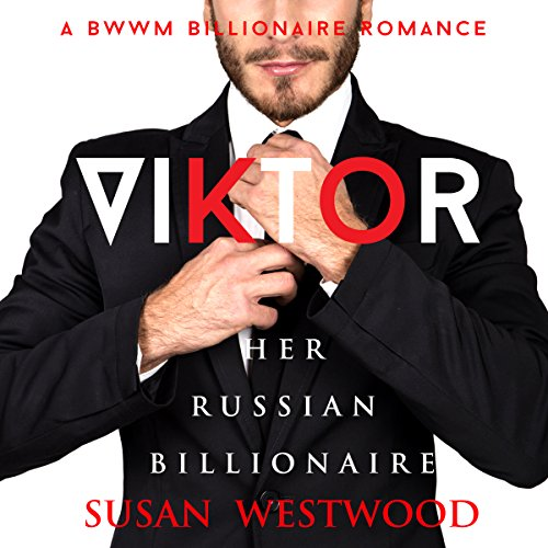 Viktor, Her Russian Billionaire audiobook cover art