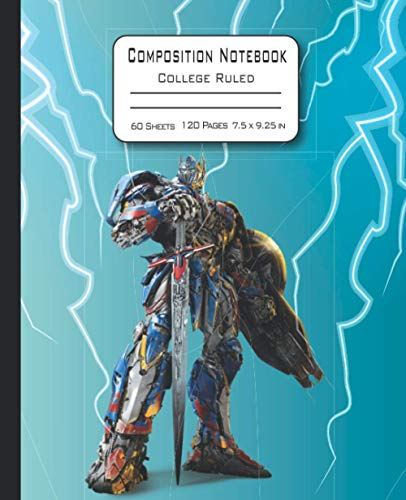 Composition Notebook: Transformer Composition Notebook College Ruled for Middle School, High School Students Teachers Boys and Girls Awesome Gift for Birthday, Thanksgiving, New Year, Christmas.