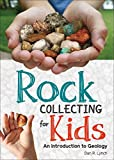 Rock Collecting for Kids: An Introduction to...