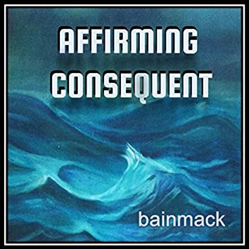 Affirming Consequent