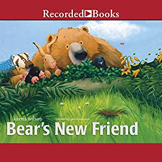 Bear's New Friend                   By:                                                                                                                                 Karma Wilson                               Narrated by:                                                                                                                                 John McDonough                      Length: 7 mins     8 ratings     Overall 3.9