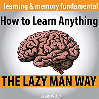 How to Learn Anything the Lazy Man Way cover art