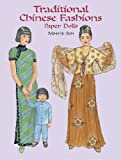 Traditional Chinese Fashions Paper Dolls (Dover Paper Dolls)