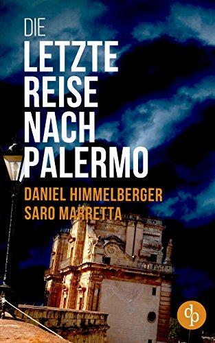 Die letzte Reise nach Palermo (Ein Bern-Krimi 2)