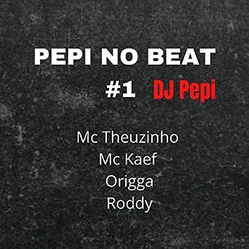 Pepi no Beat #1