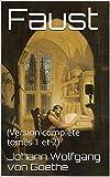 Faust - (Version complète tomes 1 et 2) - Format Kindle - 1,98 €